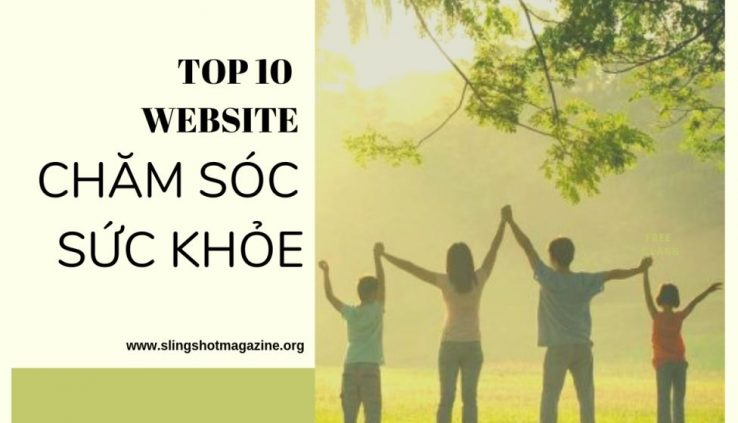 Top 10 website sức khỏe - chăm sóc sức khỏe hàng đầu