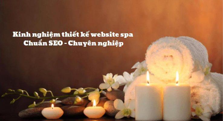Kinh nghiệm thiết kế website spa chuẩn SEO - chuyên nghiệp