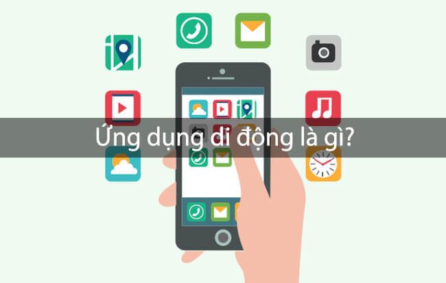 App di động là gì